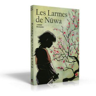 BD dont vous etes le heros : Les larmes de Nuwa
